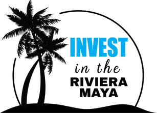 INVEST IN THE RIVIERA MAYA